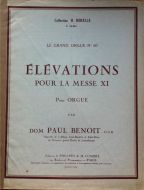 Benoit, Dom Paul - Elevations pour la Messe XI
