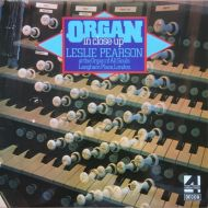 Leslie Pearson - Organ in Close-up