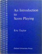 Taylor, Eric - An Introduction to Score Playing