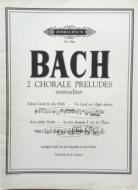 Bach, J.S. - 2 Chorale Preludes