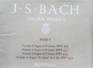 Bach, J.S. - Organ Works Book 6