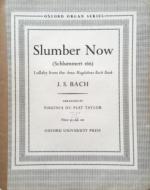 Bach, J.S. - Slumber Now