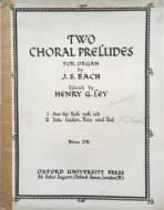 Bach, J.S. - Two Chorale Preludes