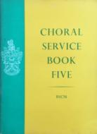 Choral Service Book Five