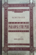 Schumann, Robert - Paradise and the Peri