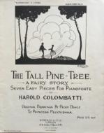 The Tall Pine Tree